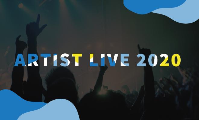 ARTIST LIVE 2020